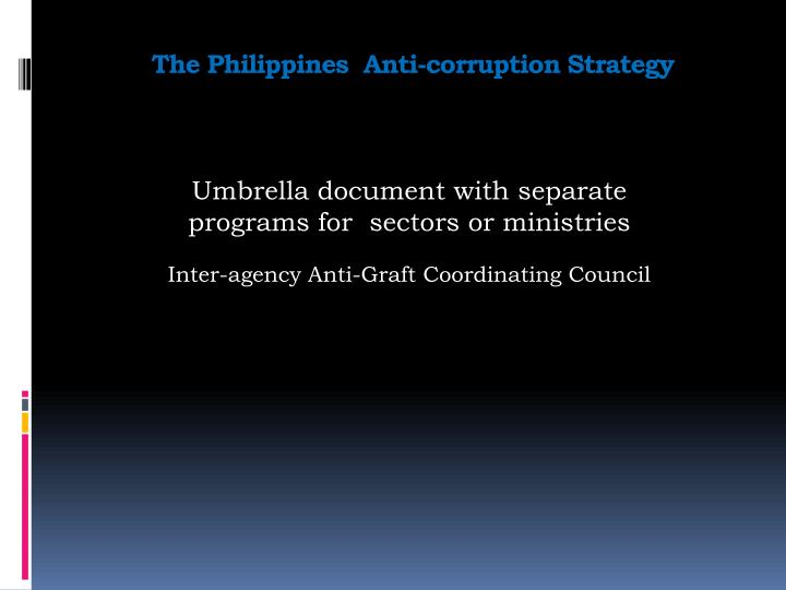 The Philippines  Anti-corruption Strategy