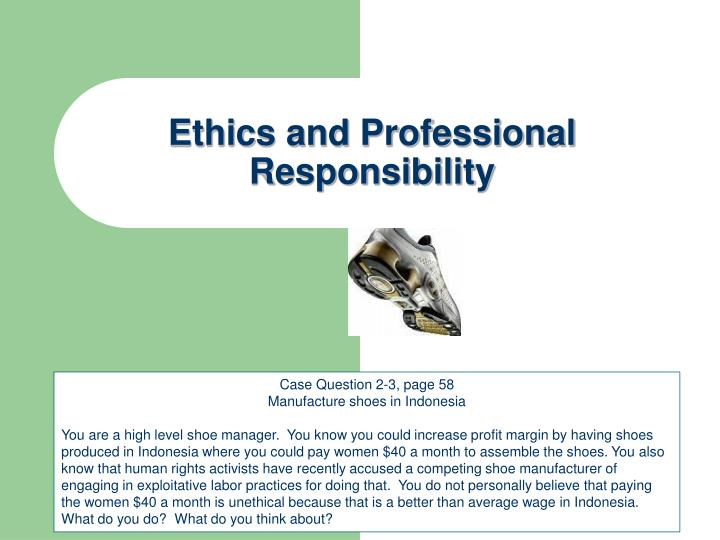 ethics and professional responsibility n.