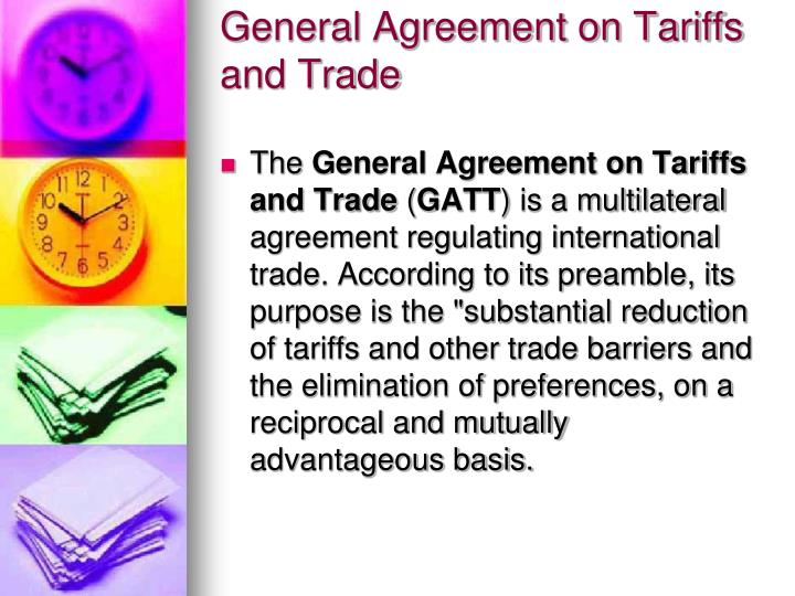 the controversy surrounding the agreement on trade and tarrifs What is the general agreement on tariffs and trade (gatt) what you need to know about the pact of january 1948 june 30, 1949: the initial provisions of gatt take effect the agreement contains about 45,000 tariff concessions affecting $10 billion of trade, about one fifth of the world's.