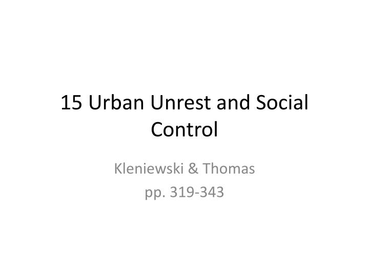 15 urban unrest and social control