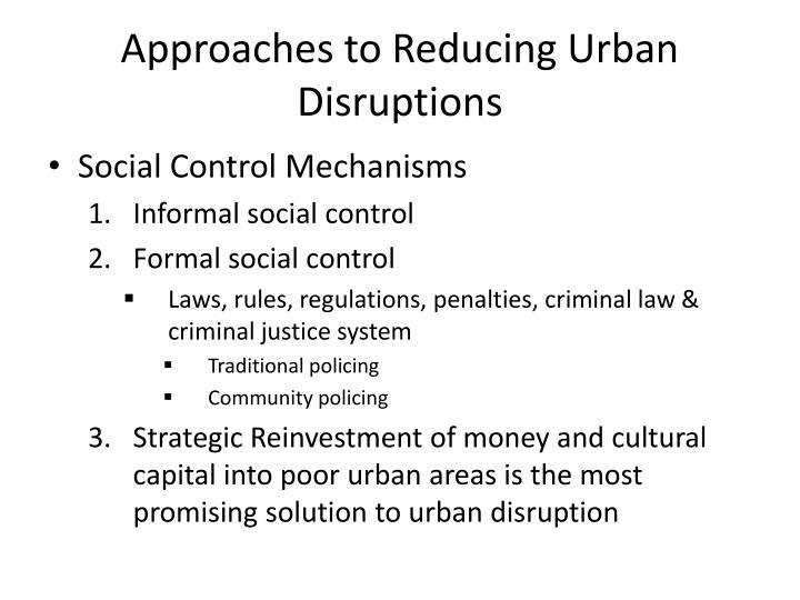 Approaches to Reducing Urban Disruptions