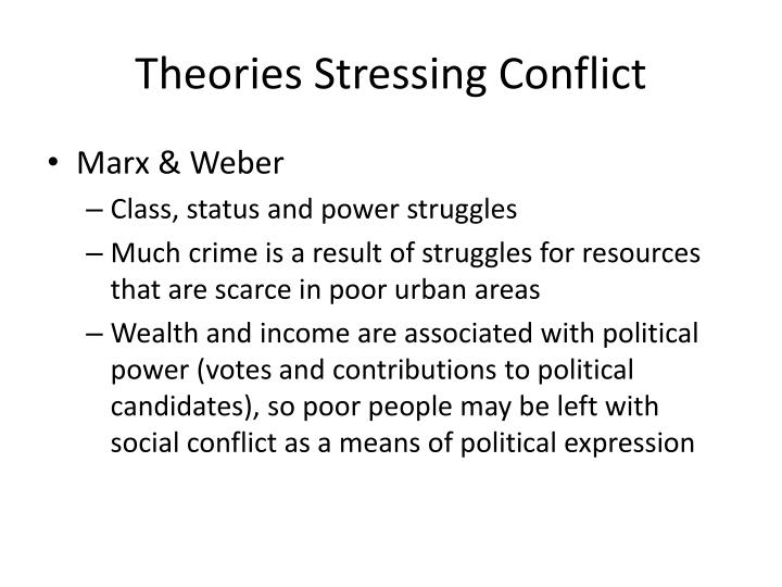 Theories stressing conflict