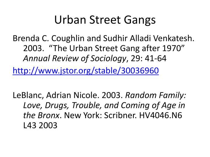 Urban Street Gangs