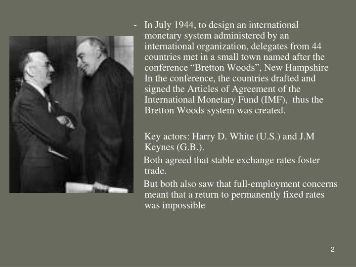 Ppt The International Monetary System The Bretton Woods System