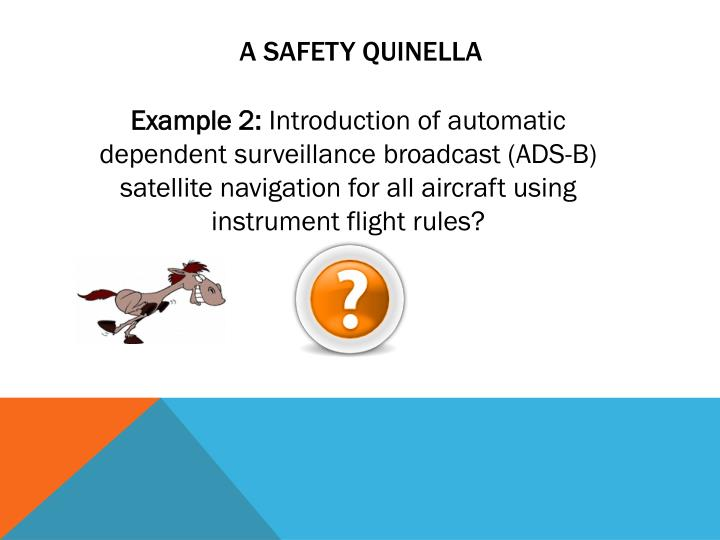 A safety quinella