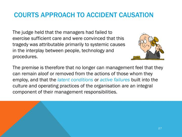 Courts approach to accident causation