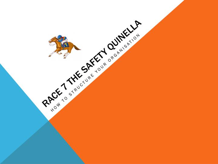 Race 7 the safety quinella