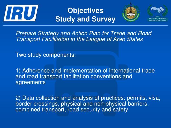 Objectives study and survey