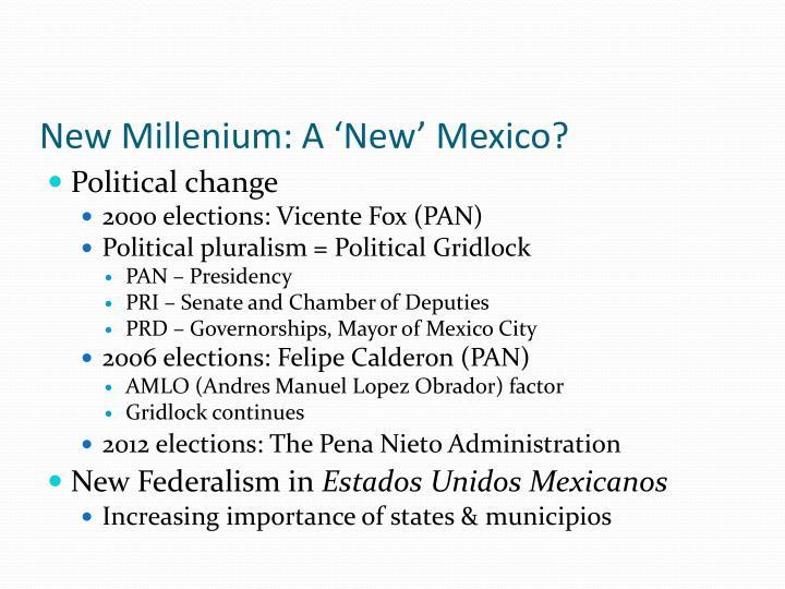 New Millenium: A 'New' Mexico?