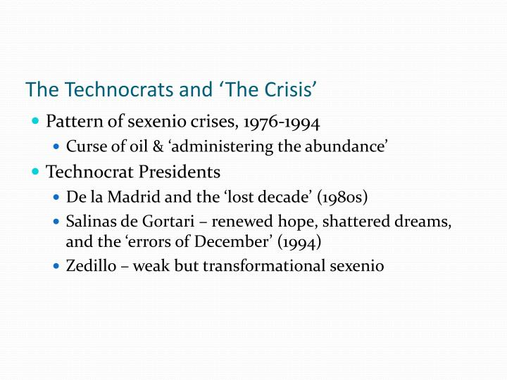 The Technocrats and 'The Crisis'
