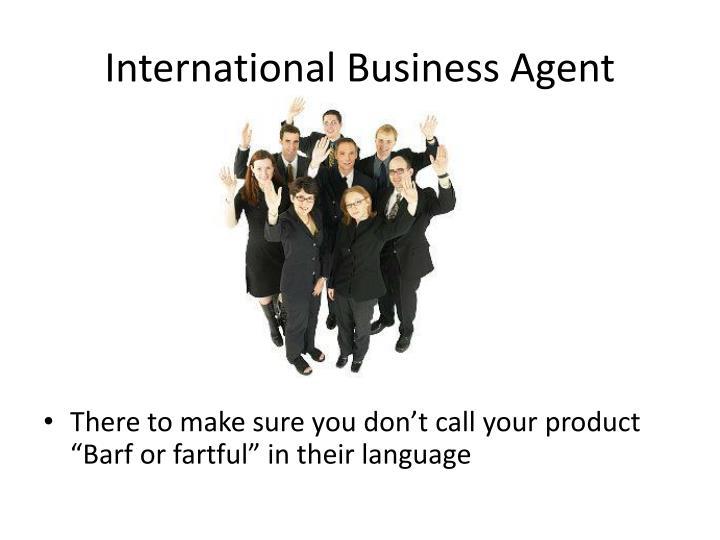 International Business Agent