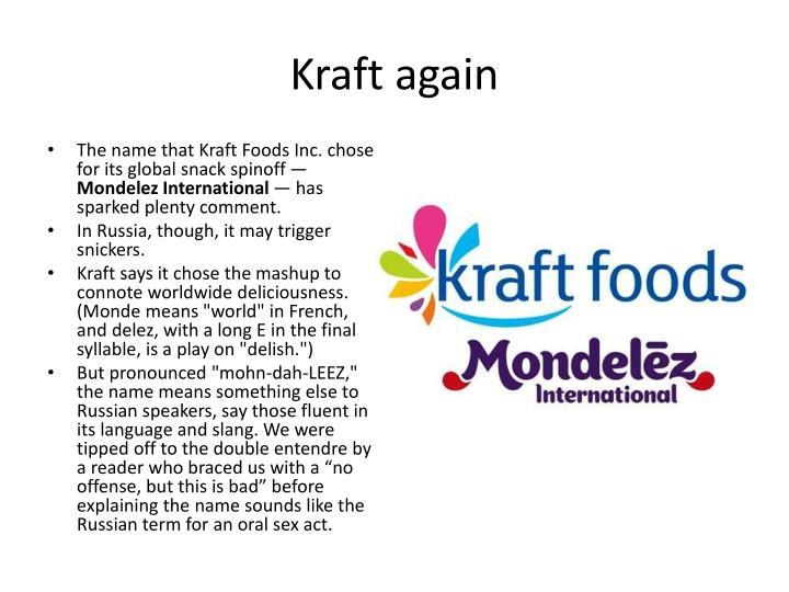 Kraft again