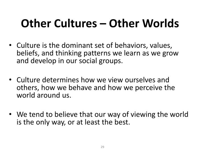 Other Cultures – Other Worlds
