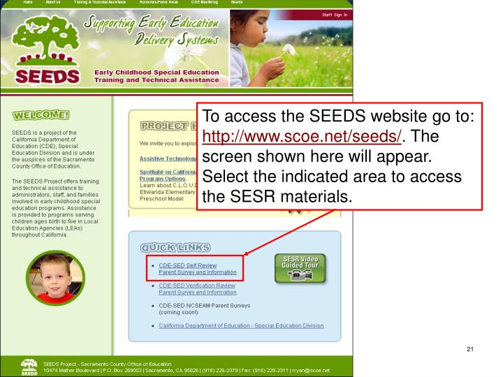 To access the SEEDS website go to: