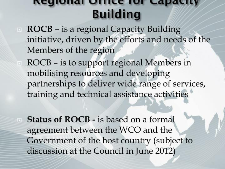 Regional office for capacity building
