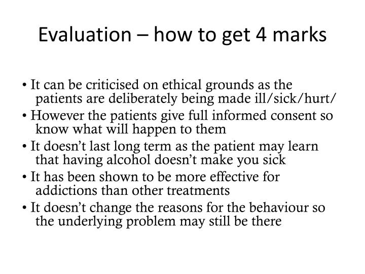 Evaluation – how to get 4 marks
