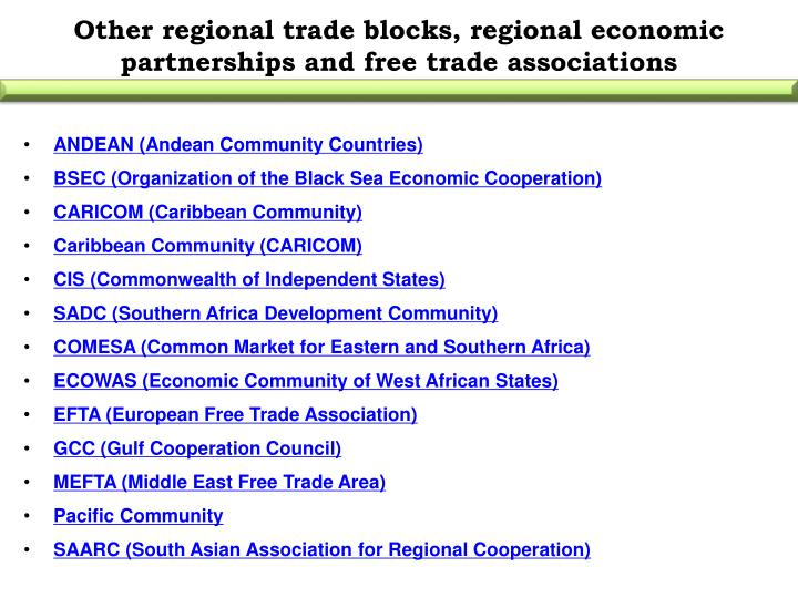 Other regional trade blocks, regional economic partnerships and free trade associations