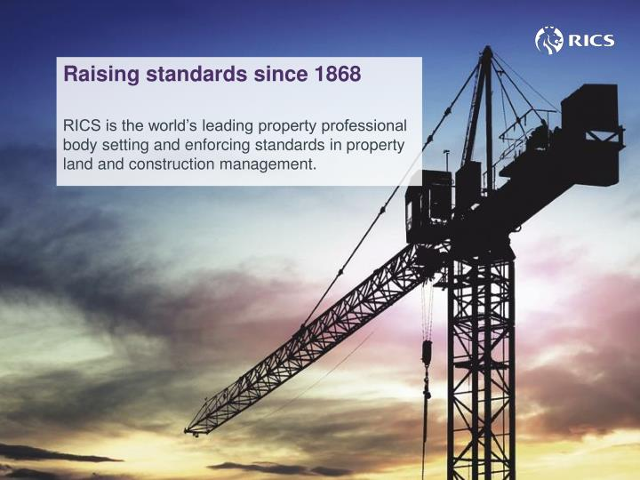 Raising standards since 1868