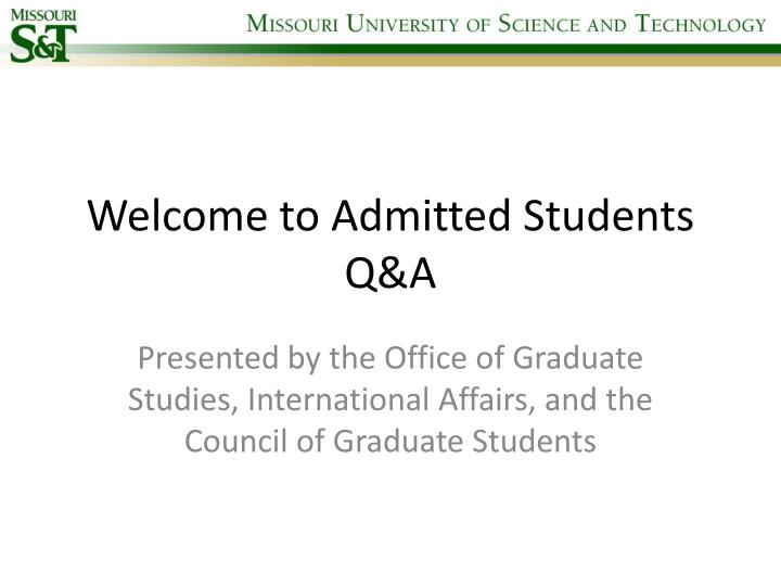 welcome to admitted students q a n.