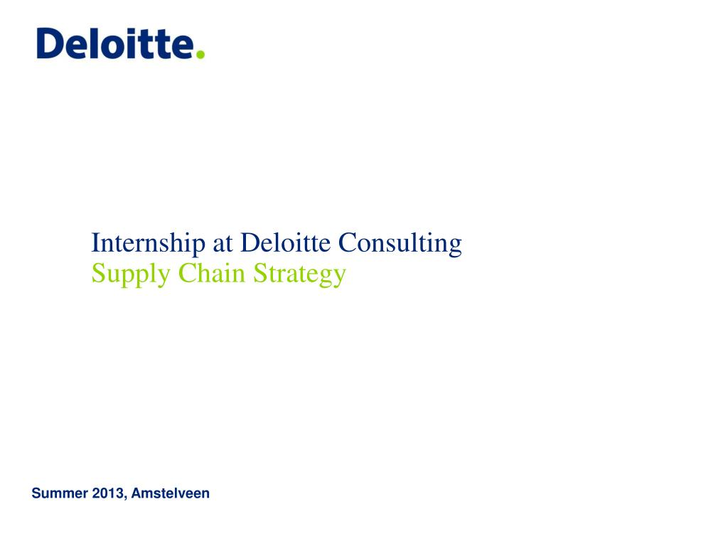 PPT - Internship at Deloitte Consulting PowerPoint Presentation - ID