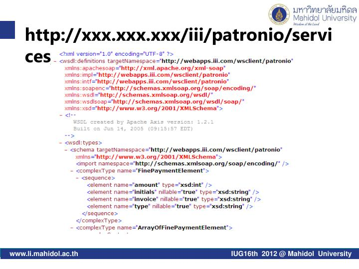 http://xxx.xxx.xxx/iii/patronio/services/PatronIO?wsdl