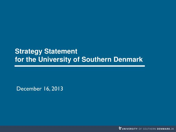 strategy statement for the university of southern denmark n.