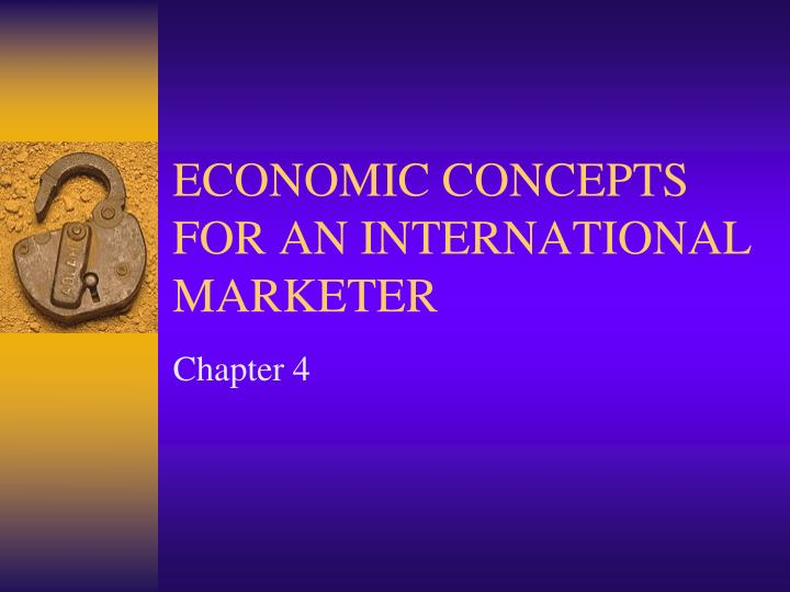 economic concepts for an international marketer n.
