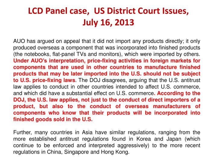 LCD Panel case,  US District Court Issues,