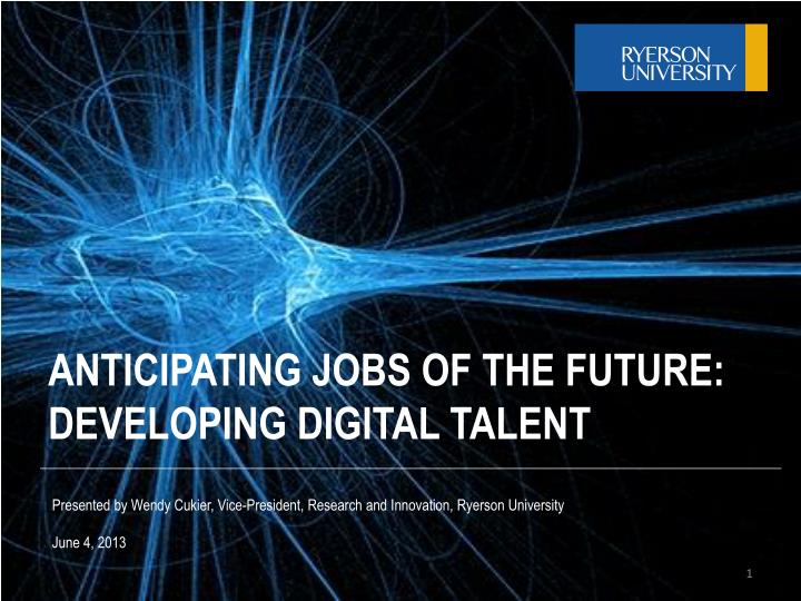 anticipating jobs of the future developing digital talent n.