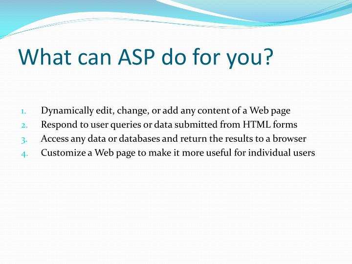 What can ASP do for you?