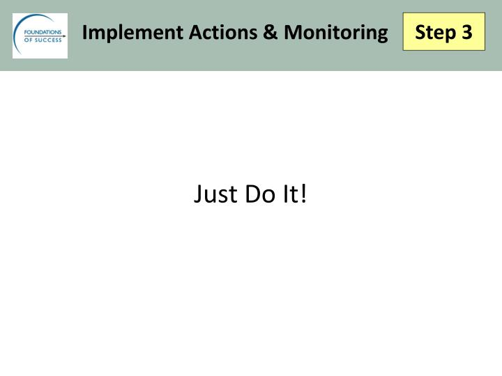 Implement Actions & Monitoring