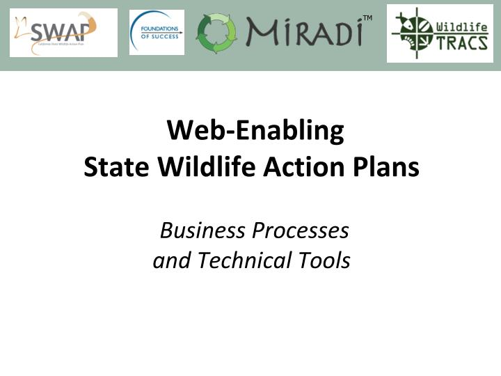 Web enabling state wildlife action plans business processes and technical tools