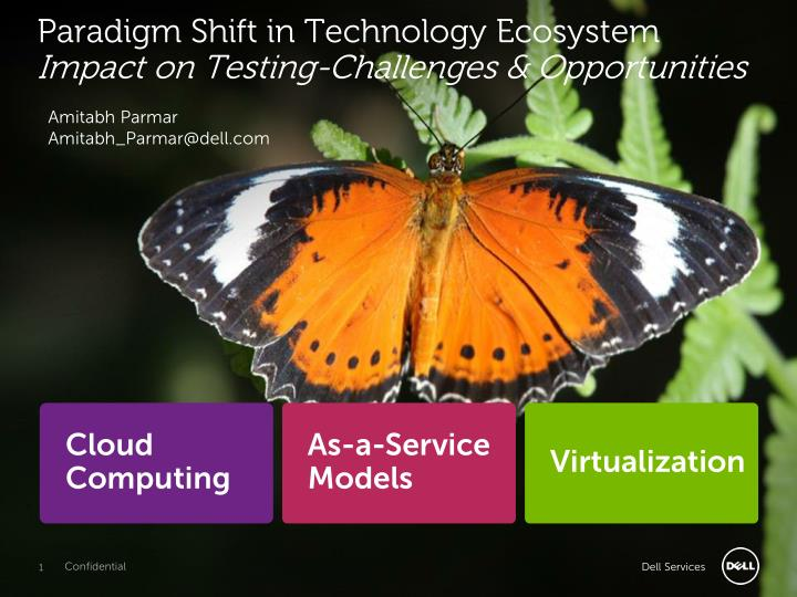 paradigm shift in technology ecosystem impact on testing challenges opportunities n.