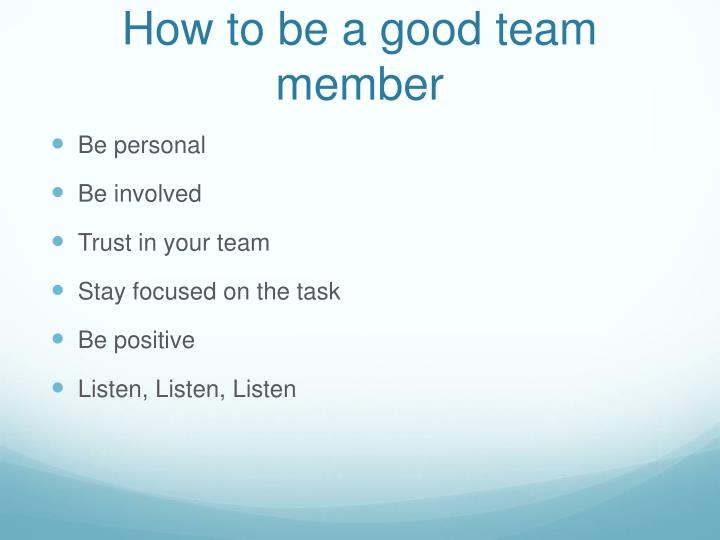 How to be a good team member