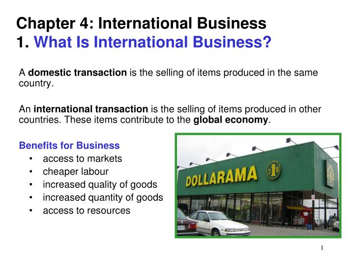 chapter 4 international business 1 what is international business n.