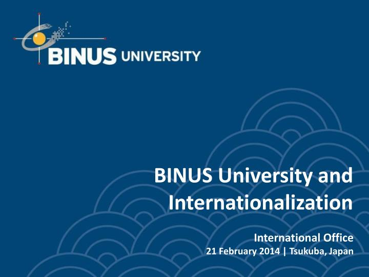 ppt binus university and internationalization powerpoint presentation id 1686428 ppt binus university and
