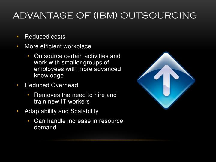 an overview of ibm outsourcing Building value in logistics outsourcing ibm global business services supply chain management the future of the logistics provider industry ibm institute for business value.