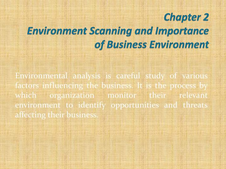 environmental scanning 2 essay Environmental scanning is the communication of external information about facts that could influence an organization on its' strategic decision-making process apache/2215 (red hat) server at patmcneescom port 80 environmental scanning and its importance marketing essay.
