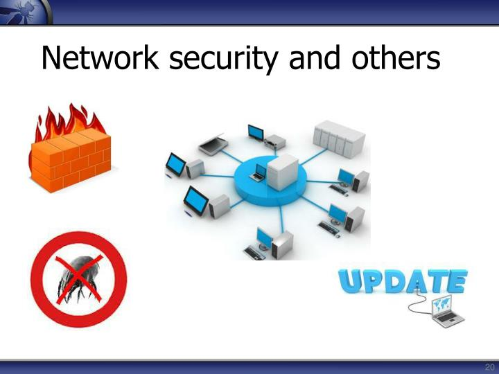 Network security and others