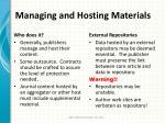 managing and hosting materials