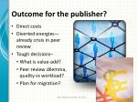 outcome for the publisher