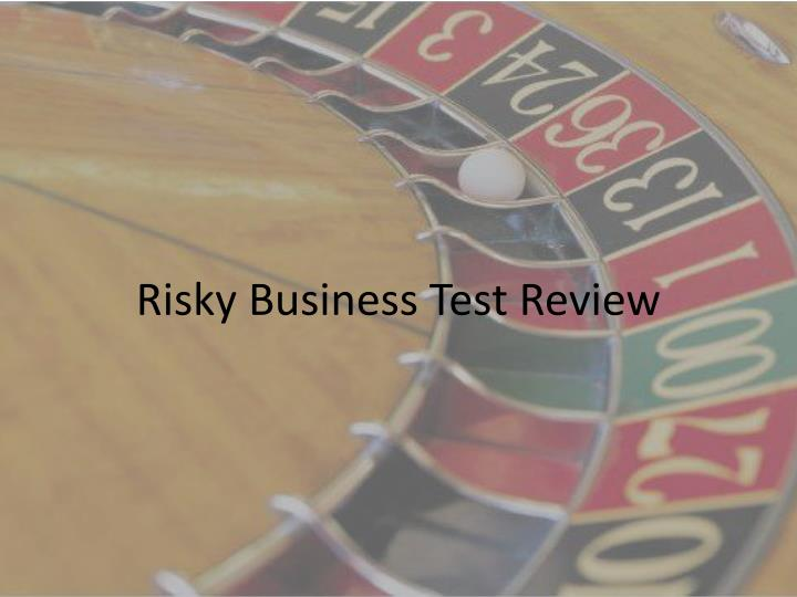 Risky business test review