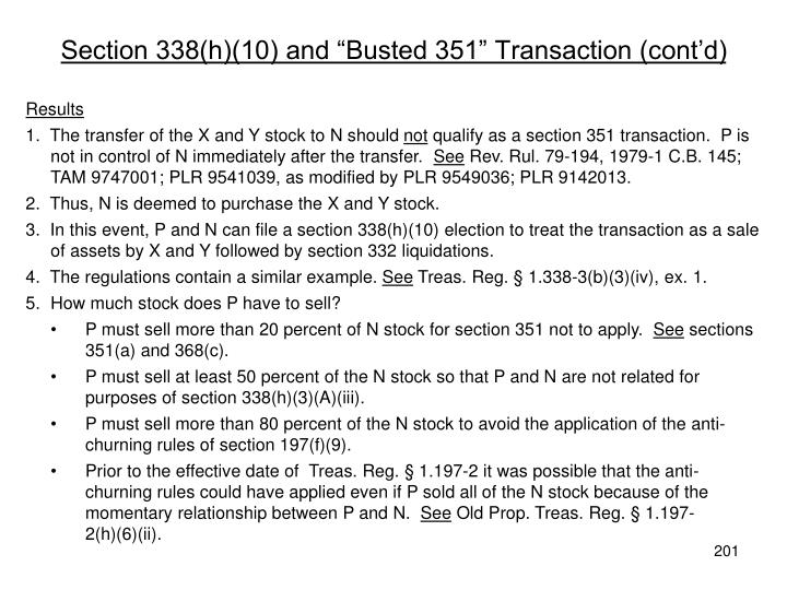 "Section 338(h)(10) and ""Busted 351"" Transaction (cont'd)"
