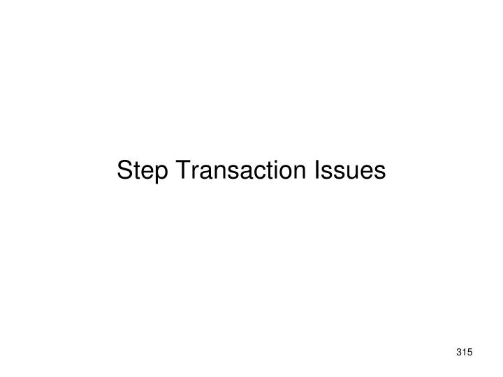 Step Transaction Issues