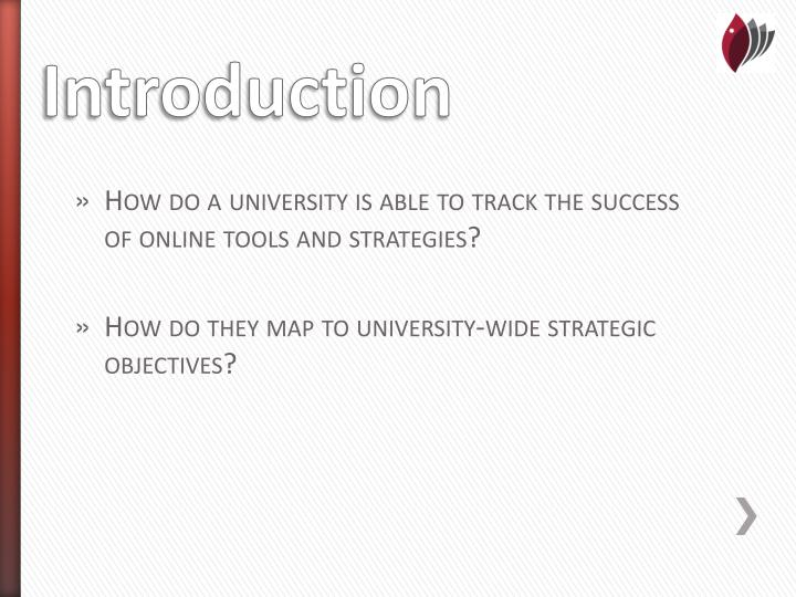 How do a university is able to track the success of online tools and strategies?