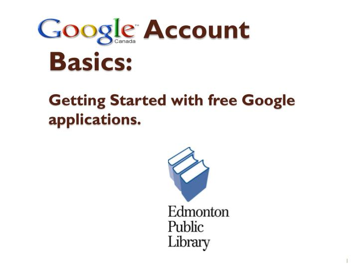 google account basics getting started with free google applications n.