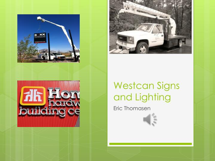 westcan s igns and lighting n.