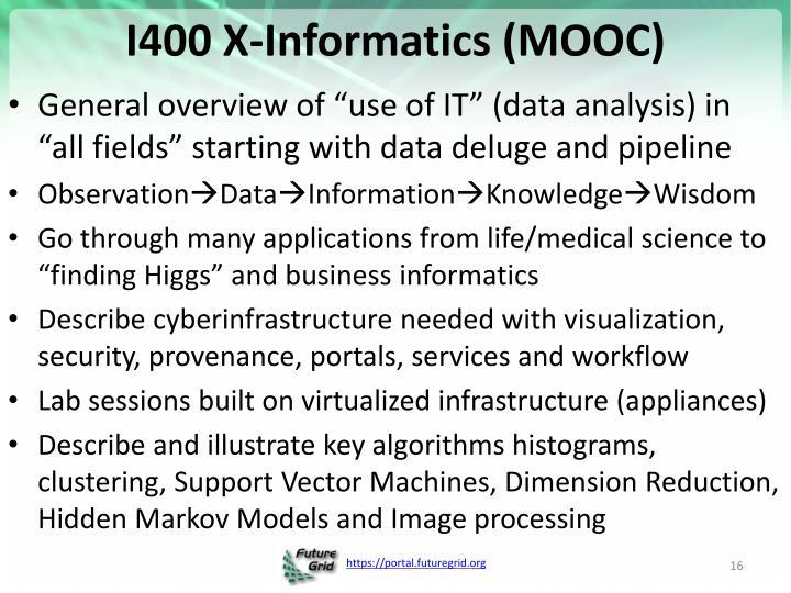 I400 X-Informatics (MOOC)