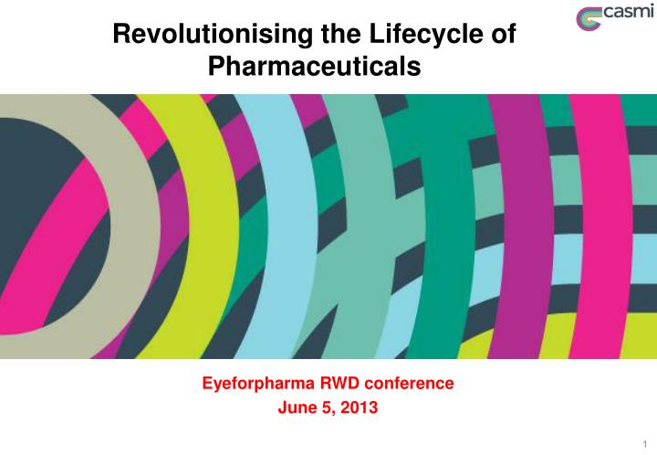 revolutionising the lifecycle of pharmaceuticals n.