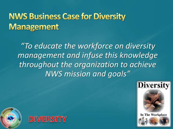 NWS Business Case for Diversity Management